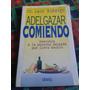 Ribeiro, L. Adelgazar Comiendo Envios Mdq