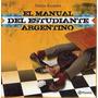Manual Del Estudiante Argentino - Mario Kostzer