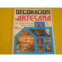 Revista Decoracion Artesana Ideas Practicas Decada Del 70