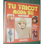 Revista Tu Tricot 13 Viscontea Boutique Moda Edicion 1977