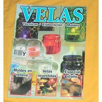 M3 Revista Velas Artesanales Tecnicas Moldes Y Elaboracion