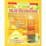 M5 Revista Velas Artesanales Y Jabones Tecnicas Moldes