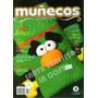 Revista Muñecos Y Juguetes De Tela, Lote X 8, Moldes, Nuevas