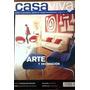 Casa Viva. Arte Y Decoracion. Usada Como Nueva