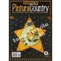 Revista Pintura Country - Lote X 11 - Con Moldes - Nuevas