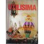 La Revista Utilisima Nro 60 1995 Porcelana Fria Paella Cazue