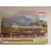 Catálogo General Märklin 2014-2015 En Castellano