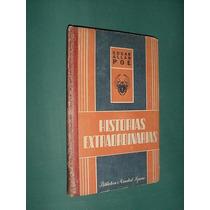 Libro Historias Extraordinarias Edgar Allan Poe Sopena 1944
