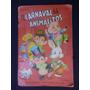 El Carnaval De Los Animalitos - Sigmar - 1984