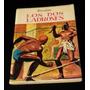 Joyas De La Literatura Universal - Los Dos Ladrones -