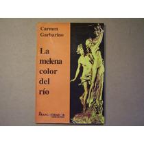 La Melena Color Del Río. Carmen Garbarino