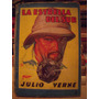Antiguo Libro Aventuras, La Estrella Del Sur, Julio Verne
