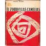 Libro El Zorro Y Las Camelias Ignazio Silone Proyección 1962