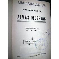 Libro Almas Muertas Nikolai Gogol Tomo Primero Tapa Dura