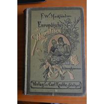 Antiguo Libro Aleman Gotico 1885 Hackländer Europäisches