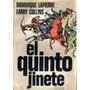 Libro El Quinto Jinete Dominique Lapierre Larry Collins 424p