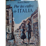 Alicia Ortiz - Por Las Calles De Italia. Ed Hemisferio, 1953