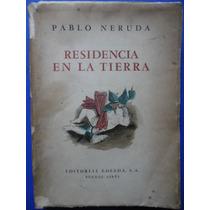 Residencia En La Tierra 1925-1935 (1ra Ed.) - Pablo Neruda
