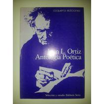 Juan L. Ortiz Antología Poética 1° Edición