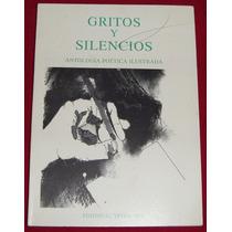 Gritos Y Silencios, Antología Poética, Super Oferta,