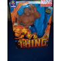 Figura De The Thing O La Cosa De Marvel.