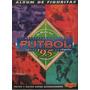 Figuritas Del Album Lo Mejor Del Futbol Argentino 1995