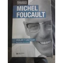 Vigilar Y Castigar De Michel Foucalt