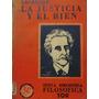 Libreriaweb La Justicia Y El Bien Por Lafargue