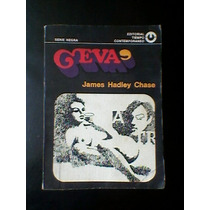 Eva- James Hadley Chase.