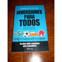 Inversiones Para Todos De Mariano Otalora (usado)