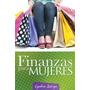 Finazas Para Mujeres - Libro Digital - Ebook