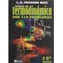 Curso De Termodinamica Con 310 Problemas Facorro Ruiz 15ª Ed