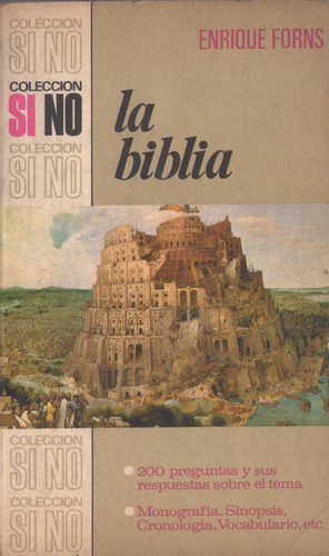 Forns, Enrique - La Biblia, Editorial Bruguera, Barcelona,