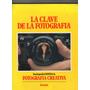 La Clave De La Fotografía - Kodak