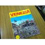 Libro Venezia - Fotografias - Guia En Italiano - Sub 9