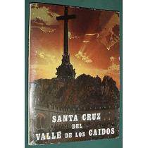 Carnet Album Fotografias España Santa Cruz Valle De Caidos