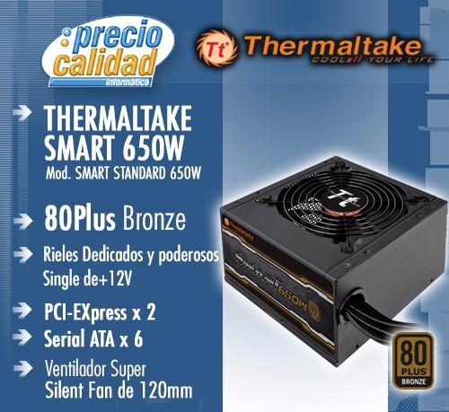 Fuente Thermaltake Smart 650w Pcie X 2 80plus Bronze