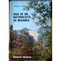 Misiones Vida De Un Naturalista A.giai Selva Caceria Tigres