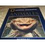 Enciclopedia De Los Animales - National Geographic- Tomo 6