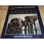 Enciclopedia De Los Animales - National Geographic- Tomo 4