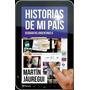 Historias De Mi Pais (geografias Arg. 2) - Martín Jauregui