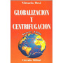 Globalizacion Y Centrifugacion - Orsi - Dyf
