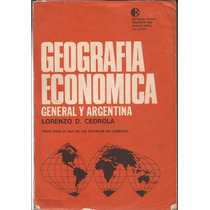 Cedrola Lorenzo, Geografia Economica, General Y Argentina