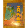It´s A Big, Big World Atlas. 40 X 60 Cm. Aprox.