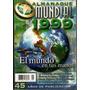 377. Almanaque Mundial 1999.el Mundo En Tus Manos. 45° Aniv.