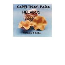 Capellinas Para Helado Mínimo 120 Unidades $6.70cu