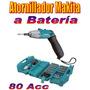 Atornillador A Batería Makita 80 Accesorios