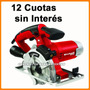 Sierra Circular Prof Multicorte Einhell 12 Cuotas S/ Interes