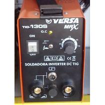 Soldadora Inverter Tig - Mma Versa 130 Amp