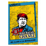 Hugo Chávez Frías - Del Llano A La Revolución